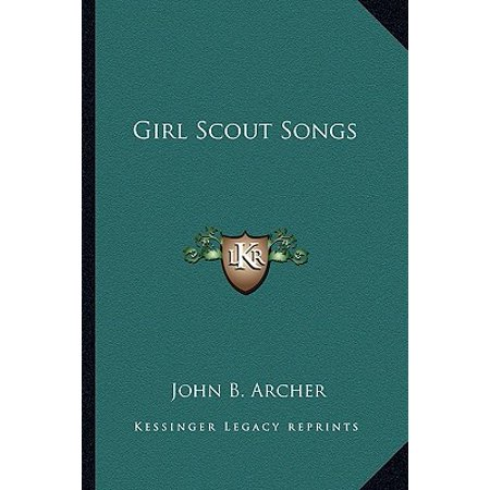 Girl Scout Songs](Girl Archer)