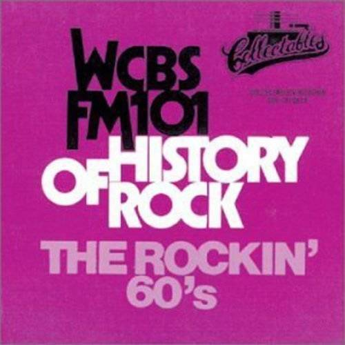 WCBS FM101: The History Of Rock - The Rockin 60's