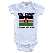 Half Kenyan Is Better Than None Kenya Flag Funny Baby Onesie, 0-3 Months White