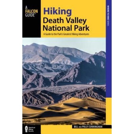 Hiking Death Valley National Park  A Guide To The Parks Greatest Hiking Adventures
