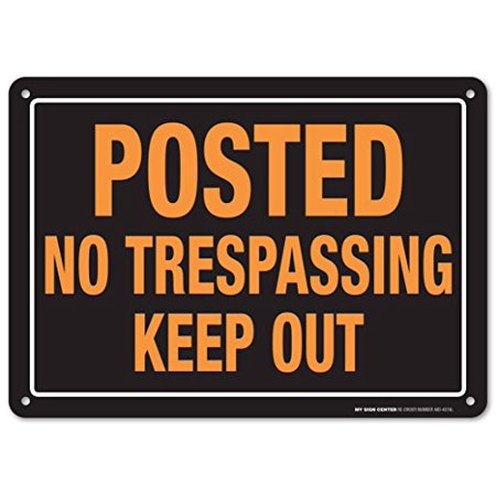 Posted No Trespassing Keep Out Sign - Private Property - 10