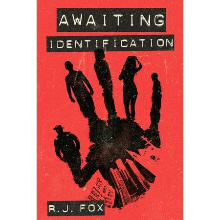 Awaiting Identification