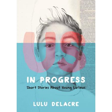 Us, in Progress: Short Stories about Young Latinos (Hardcover)](Short Information About Halloween)