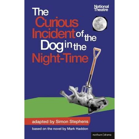 The Curious Incident of the Dog in the Night-Time : The