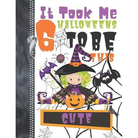 Pumpkin Drawings For Halloween (It Took Me 6 Halloweens To Be This Cute : Spooky Pumpkin Witch Doodling & Drawing Art Book Sketchbook Journal For)