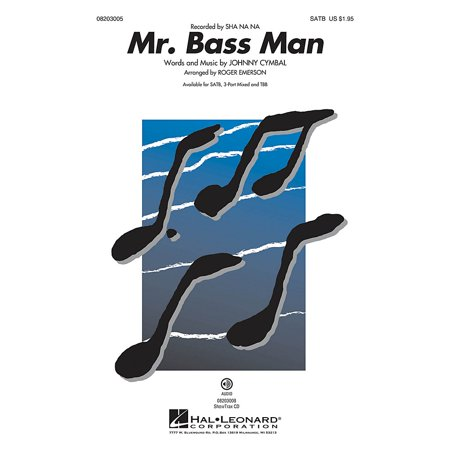 Hal Leonard Mr. Bass Man SATB by Sha Na Na arranged by Roger