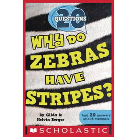 20 Questions #2: Why Do Zebras Have Stripes? - eBook