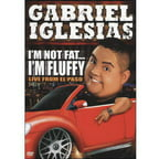 Gabriel Iglesias: I'm Not Fat... I'm Fluffy (Widescreen)