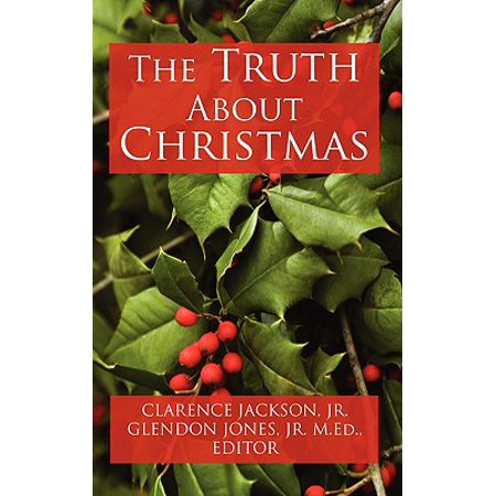The Truth about Christmas - Walmart.com