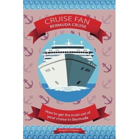 Cruise Fan Bermuda Cruise