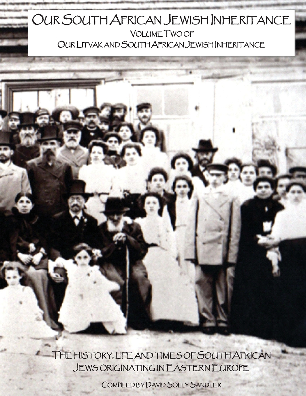 Our Litvak and South African Jewish Inheritance: Our South