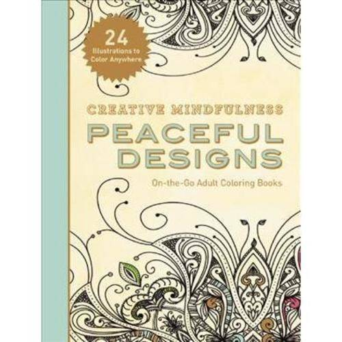 Creative Mindfulness: Peaceful Designs