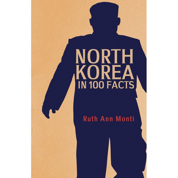 In 100 Facts: North Korea in 100 Facts (Paperback)