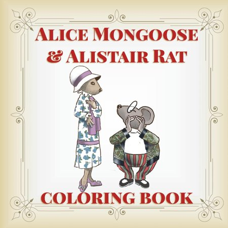 Alice Mongoose and Alistair Rat Coloring Book (Paperback)