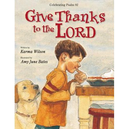 Give Thanks to the Lord (In Everything Give Thanks To The Lord)