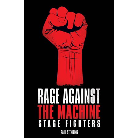 Rage Against The Machine - Stage Fighters - eBook