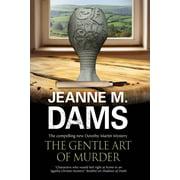 Dorothy Martin Mystery: The Gentle Art of Murder (Hardcover)(Large Print)
