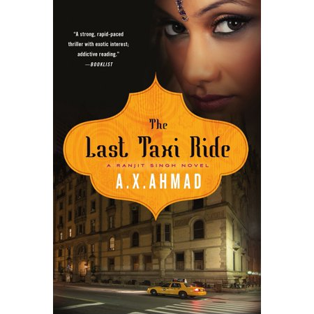 The Last Taxi Ride : A Ranjit Singh Novel (Best Of Sukhwinder Singh)