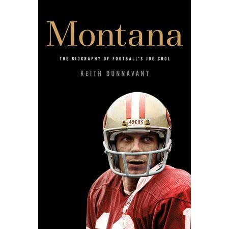 Montana : The Biography of Football
