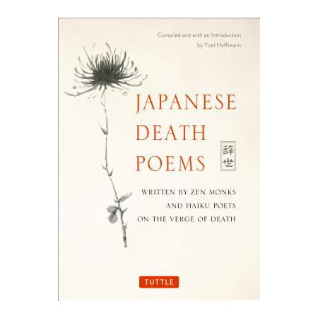 Halloween Haiku Poem (Japanese Death Poems : Written by Zen Monks and Haiku Poets on the Verge of)