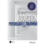 BPS Textbooks in Psychology: Addiction : Psychology and Treatment (Paperback)