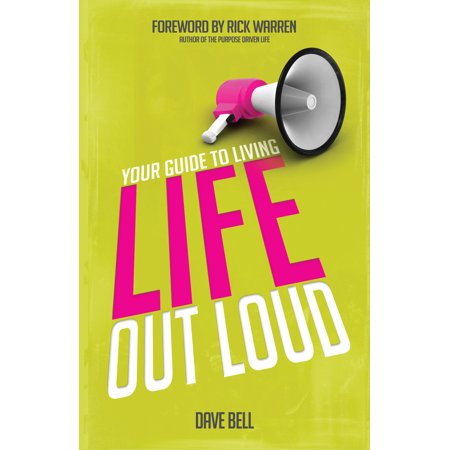 Your Guide to Living Life Out Loud