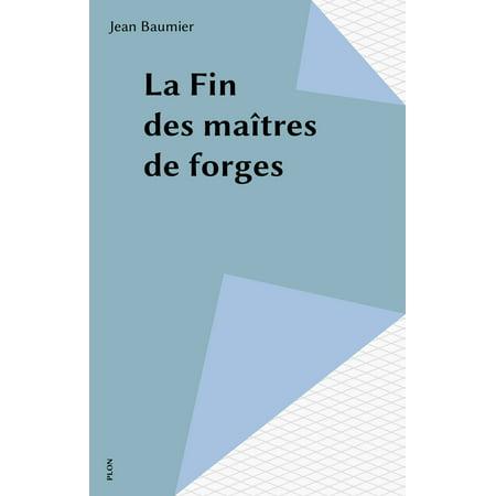 - La Fin des maîtres de forges - eBook