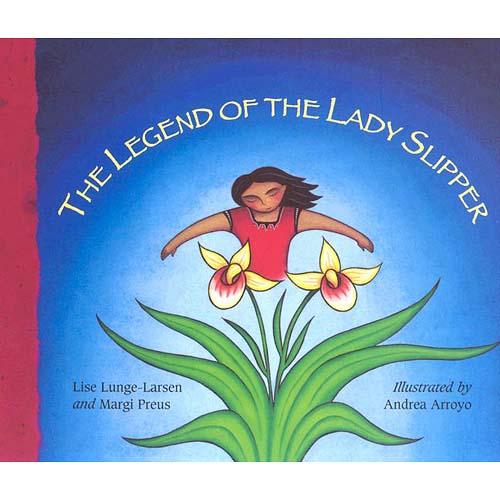 The Legend of the Lady Slipper: An Ojibwe Tale
