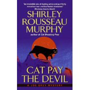 Cat Pay the Devil : A Joe Grey Mystery