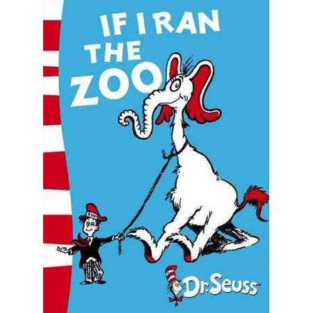 If I Ran the Zoo : Yellow Back Book ()