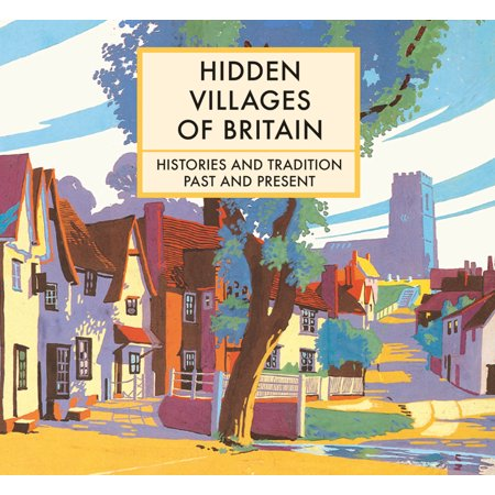 British Halloween Traditions (Hidden Villages of Britain : Histories and Tradition Past and)