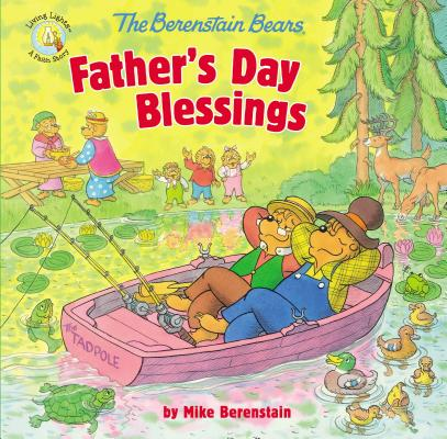 Berenstain Bears Living Lights 8x8: The Berenstain Bears Father's Day Blessings (Paperback)