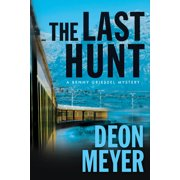 Benny Griessel Mysteries: The Last Hunt (Hardcover)