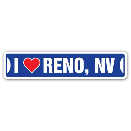 I LOVE RENO, NEVADA Street Sign nv city state us wall road décor gift ()