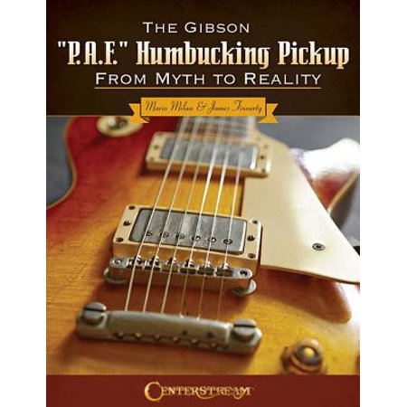 "The Gibson ""P.A.F."" Humbucking Pickup"