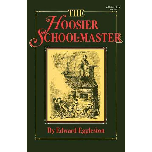 The Hoosier School-Master