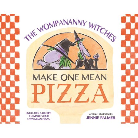 The Wompananny Witches Make One Mean Pizza - eBook - Papa Murphy's Halloween Pizza