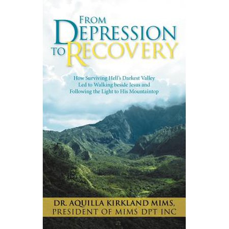 From Depression to Recovery : How Surviving Hell