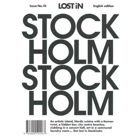 Lost In Stockholm  An Artistic Island  Nordic Cuisine With A Korean Twist  A Hidden Bar  City Centre Beaches  Clubbing Ina Concert Hall  Art In A Communal Lanudry Room