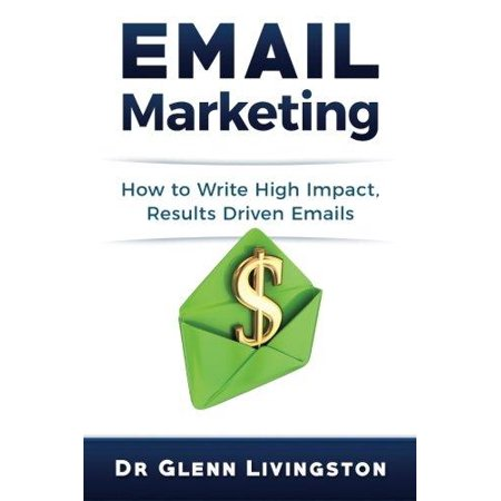 Email Marketing  How To Write High Impact  Results Driven Emails