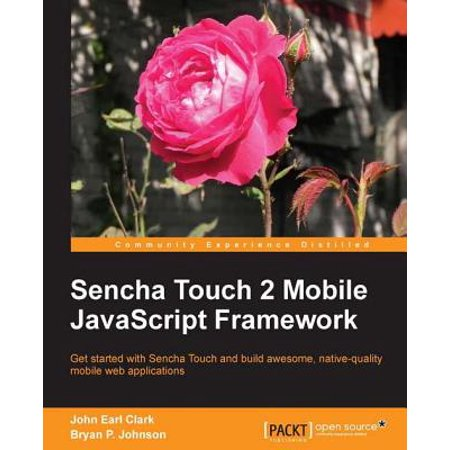 Sencha Touch 2 Mobile JavaScript Framework -