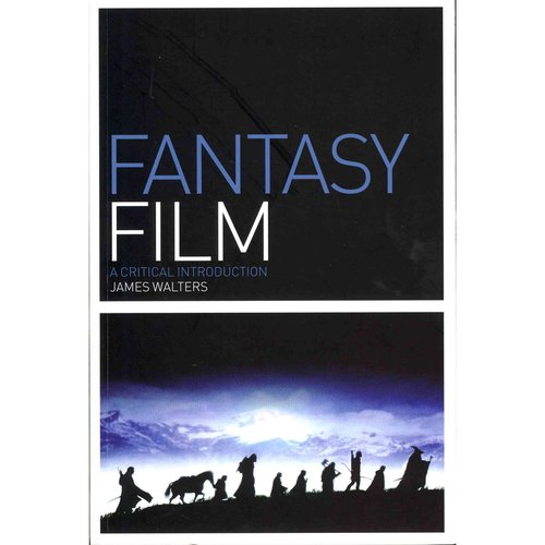 Fantasy Film: A Critical Introduction