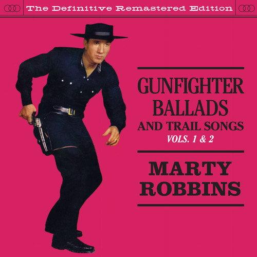 Marty Robbins - Marty Robbins: Vol. 1-2-Gunfighter Ballads & Trail Songs [CD]