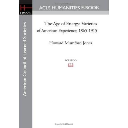 The Age Of Energy  Varieties Of American Experience  1865 1915