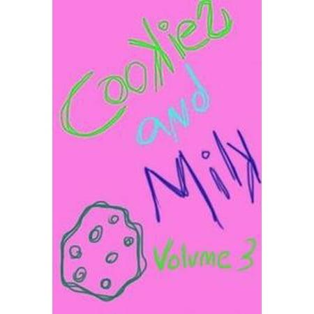 Cookies and Milk Volume 3 - - Cookies And Milk