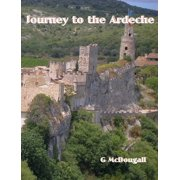 Journey to the Ardeche - eBook