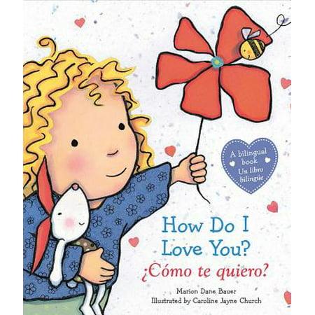 How Do I Love You Como te quiero (Board Book)](How Do You Chase A Girl)
