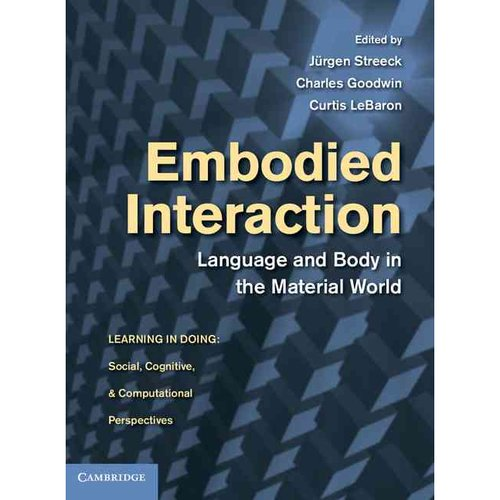 Embodied Interaction: Language and Body in the Material World