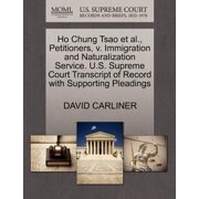 Ho Chung Tsao et al., Petitioners, V. Immigration and Naturalization Service. U.S. Supreme Court Transcript of Record with Supporting Pleadings