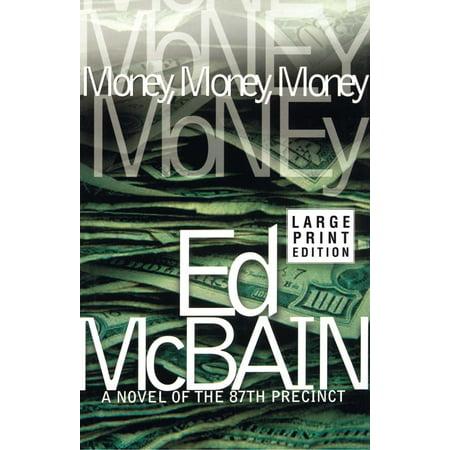 Money, Money, Money : A Novel of the 87th